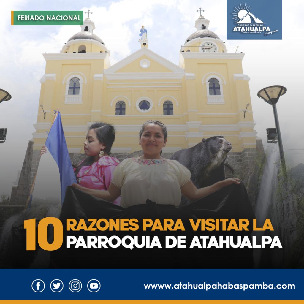 10 Razones para visitar la parroquia de Atahualpa Habaspamba Ecuador